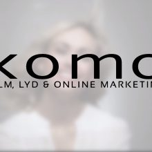 KOMO A/S – Film, Lyd & Online Marketing